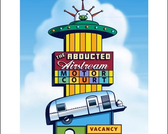 Abducted Airstream Googie Sign- 11 x 14 Signed print