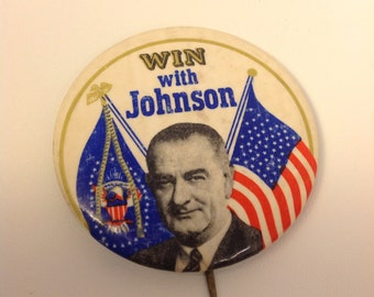 RARE Win with Johnson (LBJ) Political Campaign Button - Vintage Americana
