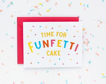 Time for Funfetti Cake - Folded Greeting card