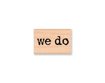 WE DO-wood mounted rubber stamp-(28-16)