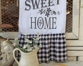 """Flour Sack Kitchen Towel... Farmhouse Cottage Chic Southern Saying Country Style Ruffles """"Home Sweet Home"""""""""""
