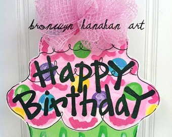 Happy Birthday Cupcake Door Hanger - Bronwyn Hanahan Original
