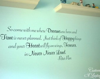 So come with me where Dreams Never Never Land Peter Pan BIG 55x21.5 Vinyl Decal Wall Art