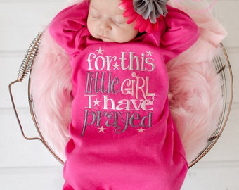 Newborn Baby Gown: Hot Pink Infant Girl Gown, For This Little Girl I Have Prayed, New Baby Shower Gift, Personalized Cotton Beanie Hat