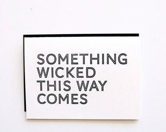 Wicked -  Letterpress Printed Halloween Card