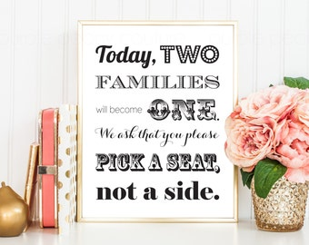 Pick a Seat Not a Side Printable Wedding Sign Decoration DIY Decor INSTANT DOWNLOAD 8x10 pdf