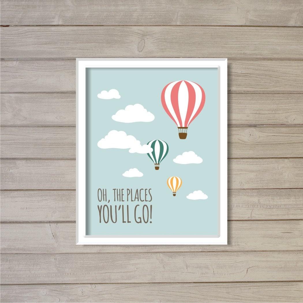 Oh The Places You Ll Go 8x10 Dr Seuss Hot Air