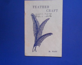 Feather Craft, a Vintage Craft Book by Puff, 1959