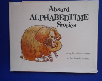 Absurd Alphabedtime Stories, a Vintage Childs ABC Book