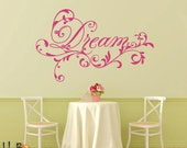 Dream decal in fancy script with scrolls - wall decal