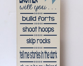 Brother Will You Build Forts Wood Sign, Brothers Wall Art, Children Decor, Boy Room Decor, Nursery Sign, Baby Boy Nursery, Brothers Sign