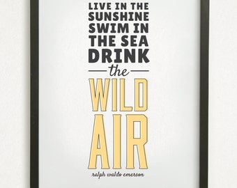 "SALE // Graphic Design Typography Print - ""Live in the sunshine, swim in the sea, drink the wild air"" - Ralph Waldo Emerson"