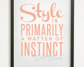 "SALE // Typographic Graphic Design Print - ""Style is primarily a matter of instinct"" - Bill Blass"