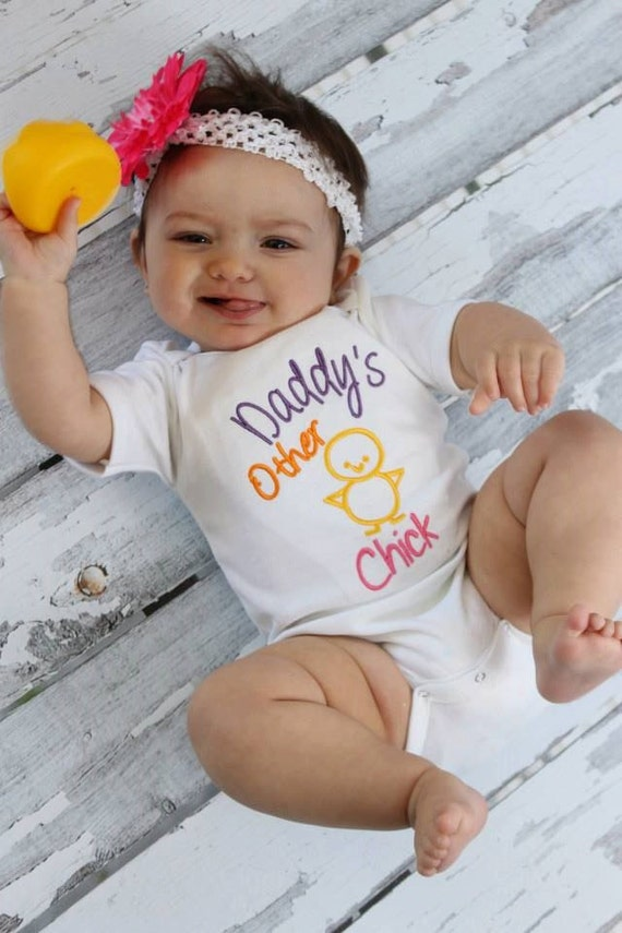Baby Girl Clothes Embroidered with Daddy's Other Chick