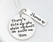 There's This Boy - Hand Stamped Jewelry - Mother Son Necklace - Sterling Silver Necklace - Mommy Necklace