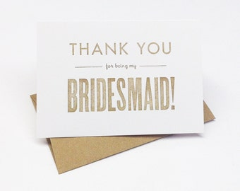 Bridesmaid Gift Wedding THANK YOU card Gold bridesmaid card Thank you for being my bridesmaid