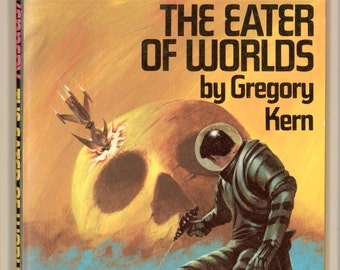 Cap Kennedy No. 8, The Eater of Worlds by Gregory Kern. PBO First Edition. Science Fiction Vintage Paperback Book DAW Books UQ1113