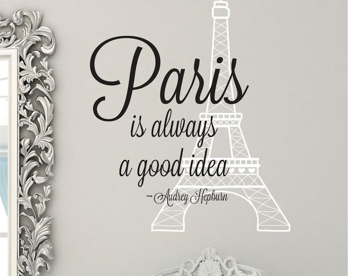 Eiffel Tower Wall Decal // Audrey Hepburn Quote // Eiffel Tower Decor // Eiffel Tower Sticker // Audrey Hepburn Sign // Paris Wall Art