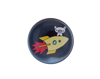 Pigs in Space -  Pig Pin - Pig Magnet - Pinback Button or Refrigerator Magnet with Pig on Rocketship Design