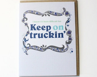Keep on Truckin - Quit Smoking Card -- Congratulations on Quitting Card / Encouragement Card / Unique New Year Card