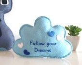 Follow Your Dreams - Cloud with Message, Blue Soft Cloud, Nursery Decoration