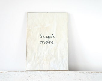 Wall Decor, Poster, Sign - Laugh More