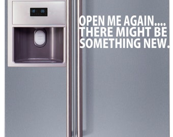 Appliance Vinyl Decal, Funny decal for Refrigerator, Removable Fridge Decal, Sarcastic Fridge Sticker