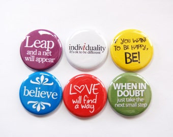 Inspirational Magnets, Button magnets, Words of Wisdom, Kitchen Magnet, Fridge Magnet, Believe, Be Happy, Stocking Stuffer (3352)