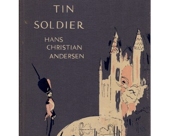 The Steadfast Tin Soldier, Hans Christian Anderson fairy tale,  Marcia Brown illustrations, fairy tale romance of ballerina and toy soldier