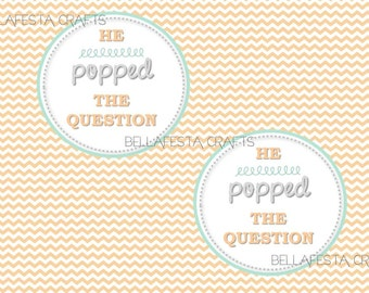 Sizzling image for he popped the question printable