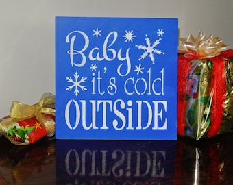 Baby its cold outside Sign, blue white, christmas decor, wedding, gift, christmas sign, winter sign, winter decor, royal blue wedding sign