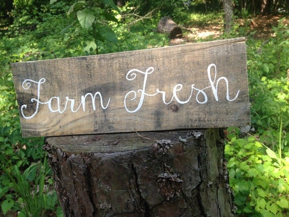 Farm Fresh Rustic Hand Painted Wood Sign