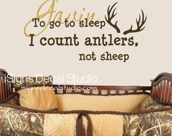 To go to sleep I count antlers Not sheep - Personalized - Wall Decals, Boy decal,Baby Nursery Decal,Hunting decal, Kids Room Decal,  Sticker
