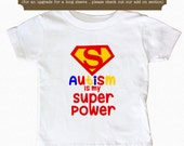 SALE Autism awareness Autism is my Super Power shirt toddler & youth