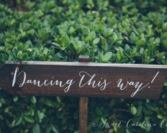 Rustic Wedding Sign, Rustic Wedding Signs - Dancing This Way WS-58