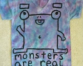 Monsters are real -- one of a kind, hand-painted, tie-dye monster t-shirt -- adult medium