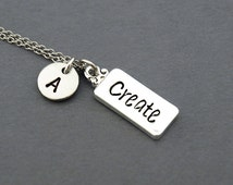 Create tag necklace, Create necklace, Word Create, initial necklace, initial hand stamped, personalized, antique silver, monogram