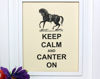 Horse Keep Calm Poster - 8 x 10 Art Print - Keep Calm and Canter On - Shown in French Vanilla - Buy 2 Posters, Get a 3rd Free