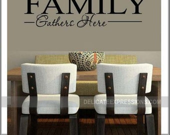 Family Gathers Here - Vinyl Lettering Wall Decals by Delicate Expressions