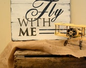 Come Fly With Me - Hand Painted Airplane Sign By Church Street Designs