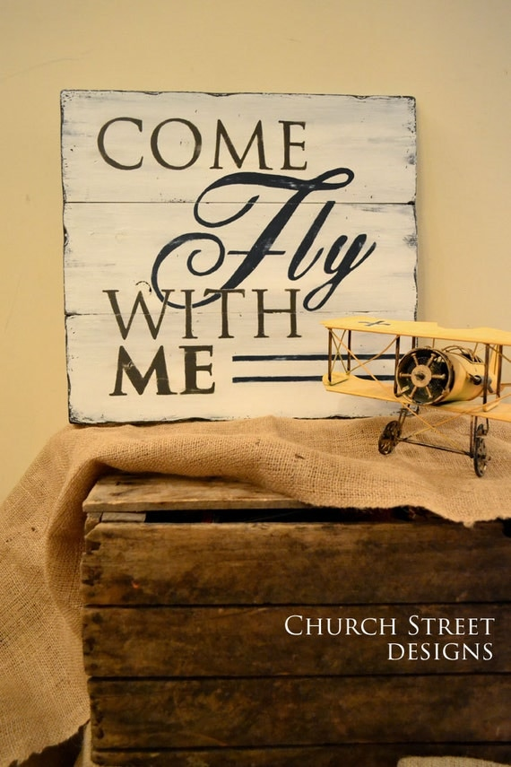 Come fly with me hand painted airplane sign nursery art for Aviation decoration