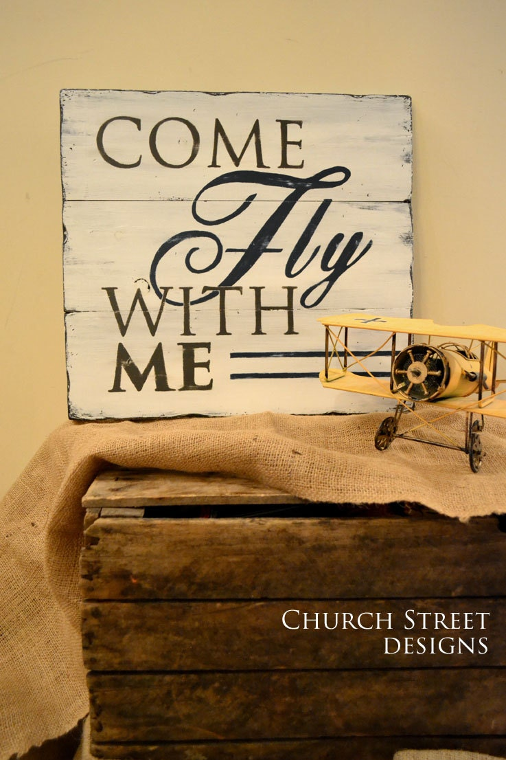 Come fly with me hand painted airplane sign nursery art for Aviation decoration ideas