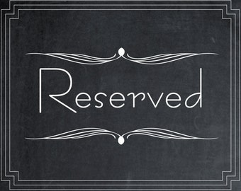 Digital download, printable art deco reserved sign, chalkboard wedding sign, chalkboard reserved sign, 8 x 10, art deco sign, you print