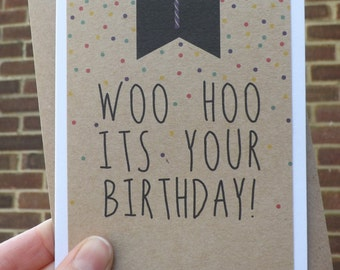 Handmade, Woo Hoo, Confetti, Birthday Card
