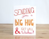 Get Well Soon. Sending You a Big Hug.  Blank. Lettering. 100% Percent Recycled Paper