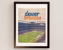Denver Broncos Dictionary Art Print - Mile High Stadium - Denver Colorado Print - Print on Vintage Dictionary Paper - Sports Authority Field