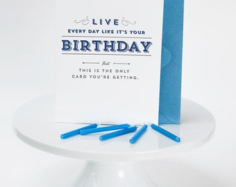 Letterpressed Humorous Birthday Card