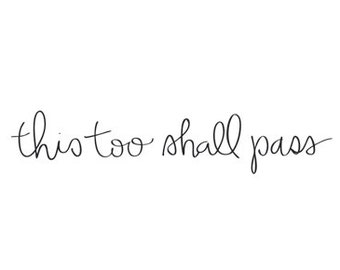 this too shall pass temporary tattoos handlettered script typography fake tattoos inspirational quote tattoos motivational quote tattoo