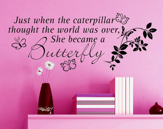 Caterpillar Butterfly fantastic quote VINYL WALL DECAL sticker home decor life advice butterflies put it up shelf bedside table bathroom
