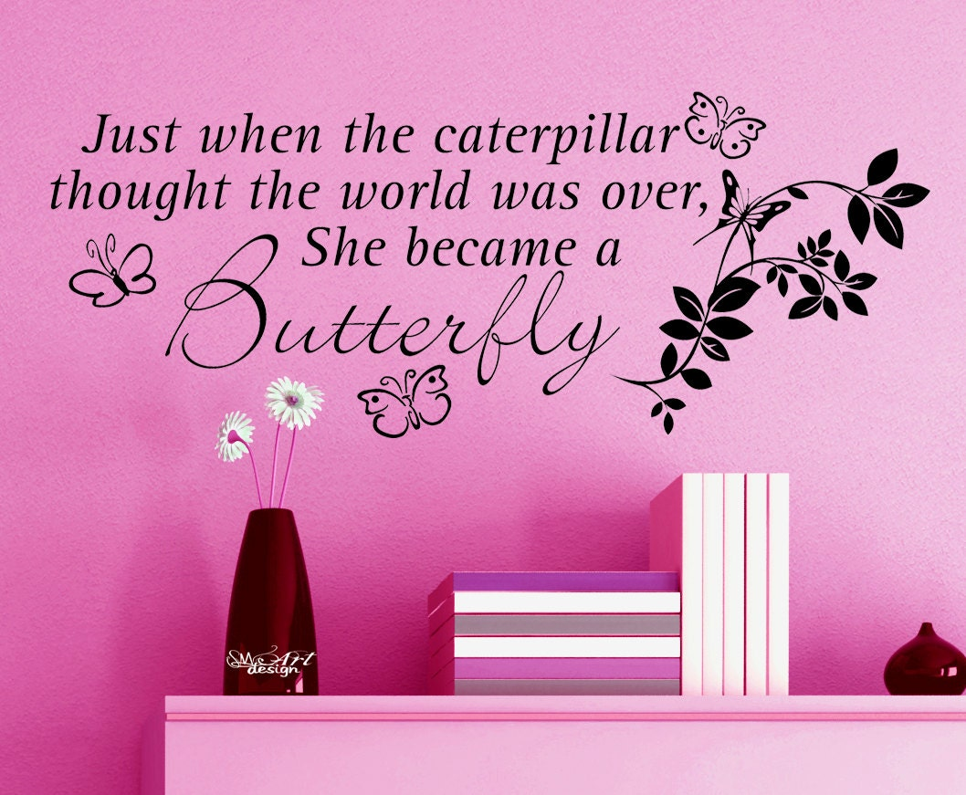 Caterpillar Butterfly Fantastic Quote Vinyl Wall Decal Sticker Home Decor Life Advice Butterflies Put It Up